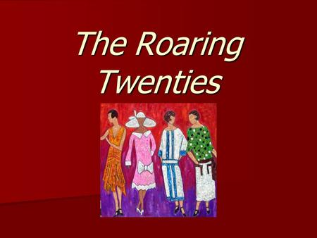 the roaring decade of women essay the roaring twenties come to a grinding halt the decade of the 20's was a time of innovation and change america was prospering economically and the future of the country looked bright america was prospering economically and the future of the country looked bright.