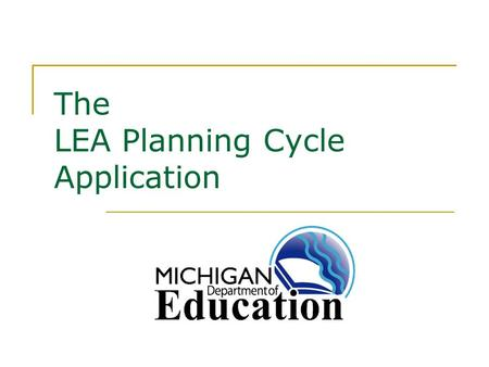 The LEA Planning Cycle Application