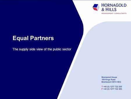 Equal Partners The supply side view of the public sector.
