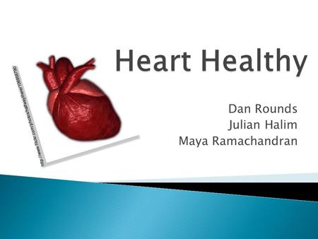 Dan Rounds Julian Halim Maya Ramachandran