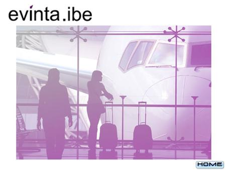 Evinta - IBE A primary customer facing module through which the airline generates ticket sales & ancillary revenues. Offers a customized shopping experience.