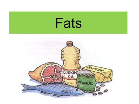 Fats. Is fat a friend or enemy? Recommended diets are MODERATE in fats, NOT fat-free.