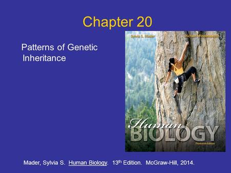 Chapter 20 Patterns of Genetic Inheritance