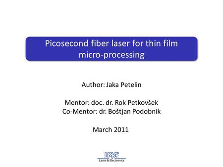 Picosecond fiber laser for thin film micro-processing