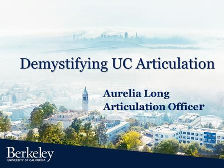 Demystifying UC Articulation Aurelia Long Articulation Office r.