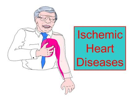 Ischemic Heart Diseases. Ischemic heart diseases Ischemia : it is inadequate supply of O2 to an organ or tissue (result from inadequate blood flow) insufficient.