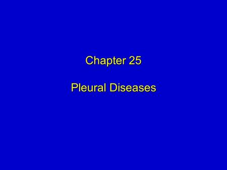 Chapter 25 Pleural Diseases. Mosby items and derived items © 2009 by Mosby, Inc., an affiliate of Elsevier Inc. 2 Objectives  Describe important anatomic.