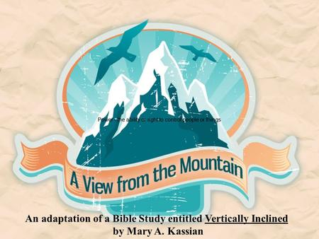 An adaptation of a Bible Study entitled Vertically Inclined