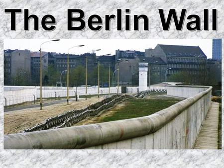 The Berlin Wall was erected in 1961 by the communist government, to make it impossible for East Germans to leave their country.