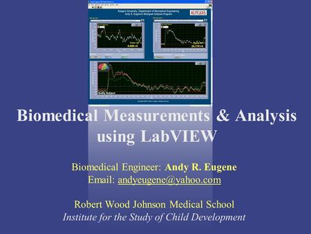 Biomedical Measurements & Analysis using LabVIEW