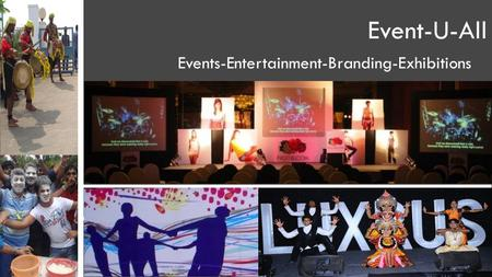 Widescreen Pictures Events-Entertainment-Branding-Exhibitions Event-U-All.