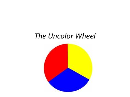 The Uncolor Wheel. Description: You are going to create the untypical, unexpected color wheel. You may have created a color wheel in the past that looks.
