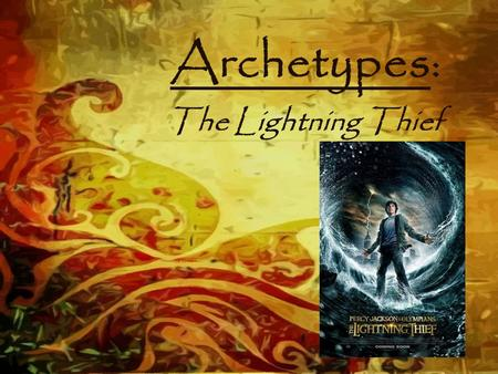 Archetypes: The Lightning Thief