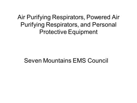 Seven Mountains EMS Council