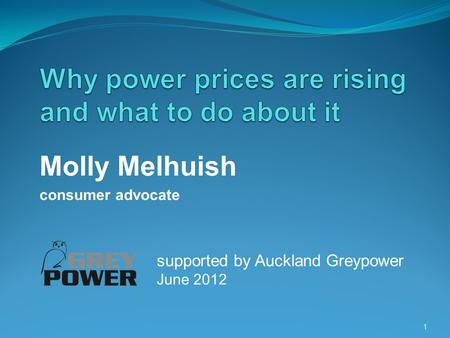 Molly Melhuish consumer advocate 1 supported by Auckland Greypower June 2012.