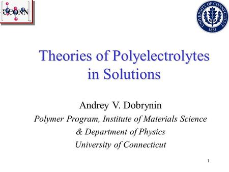 Theories of Polyelectrolytes in Solutions