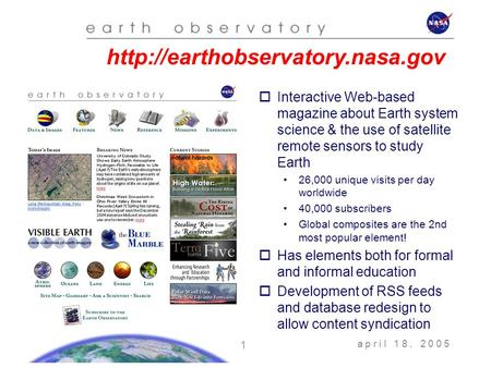 A p r i l 1 8, 2 0 0 5 1   Interactive Web-based magazine about Earth system science & the use of satellite remote sensors.