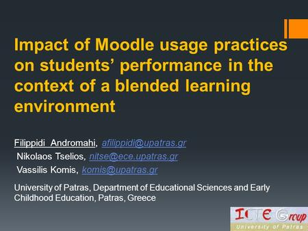 Impact of Moodle usage practices on students' performance in the context of a blended learning environment Filippidi Andromahi,