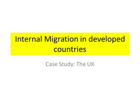 Internal Migration in developed countries