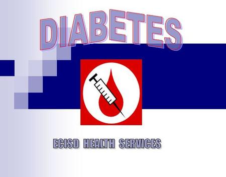 --Instructions-- This is the online training for front office staff and others who will be assisting school nurses care for diabetic students at ECISD.