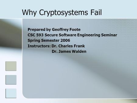 Anderson why cryptosystems failed