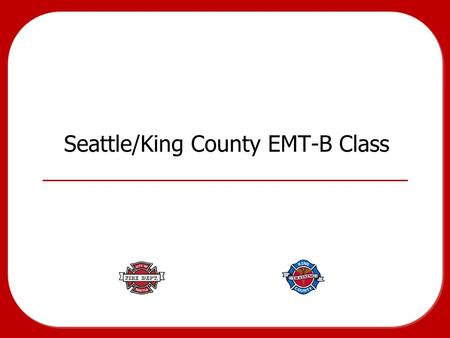 Seattle/King County EMT-B Class. Topics 12 Pediatric Emergencies: Chapter 31 Pediatric Assessment: Chapter 32 3 Pediatric SICK/NOT SICK.