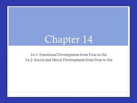 Chapter Emotional Development from Four to Six