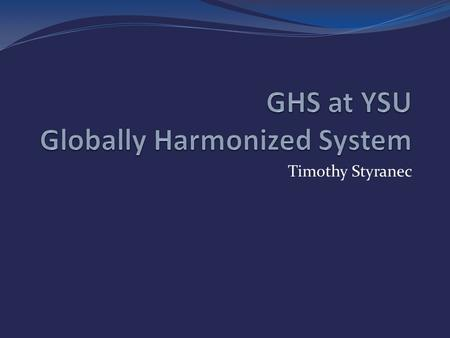 Timothy Styranec. Agenda Hazard Communication Standard (Haz Com) Labeling requirements Safety Data Sheets (SDS) format – 16 sections.