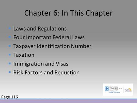 Chapter 6: In This Chapter  Laws and Regulations  Four Important Federal Laws  Taxpayer Identification Number  Taxation  Immigration and Visas  Risk.