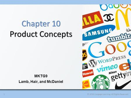 Chapter 10 Product Concepts MKTG9 Lamb, Hair, and McDaniel