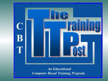 Environmental Health & Safety - ext. 7011 An Educational Computer Based Training Program CBTCBT.