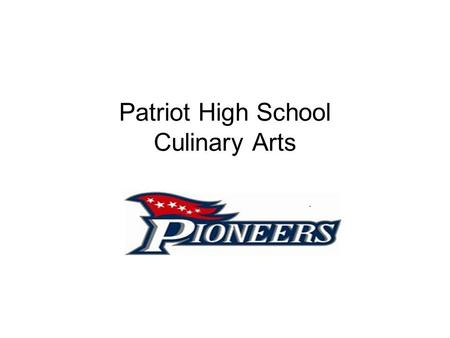 Patriot High School Culinary Arts. In The News  /Prince_William_Co__Schools_Getting_N ew__State-of-the- Art_Facilities_Washington_DC-