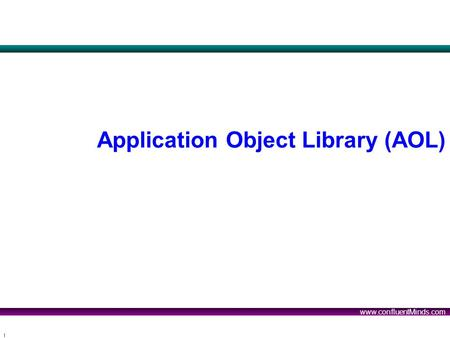 Application Object Library (AOL)