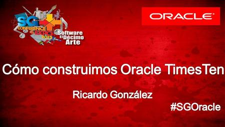 1Copyright © 2012, Oracle and/or its affiliates. All rights reserved.