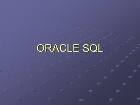 ORACLE SQL. Overview Personal DBMS Vs Client/Server DBMS Oracle 8 Environment SQL – syntax and examples PL/SQL-introduction.