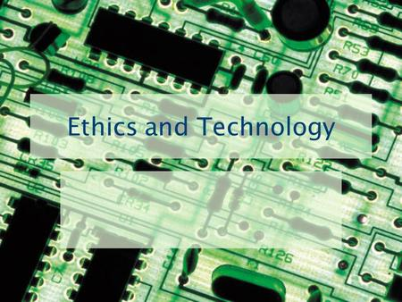 Ethics and Technology. What are Ethics? A branch of philosophy that studies human actions – Deals with good vs. evil / right vs. wrong – Justice / equity.