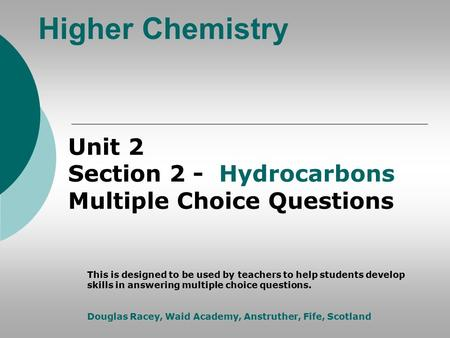 Higher Chemistry Unit 2 Section 2 - Hydrocarbons