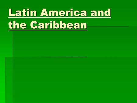 Latin America and the Caribbean Vocabulary  Cordilleragaucho  Altiplanoestuary  Escarpmentllano  Pampacanopy  Tierra calientearchipelago  Tierra.