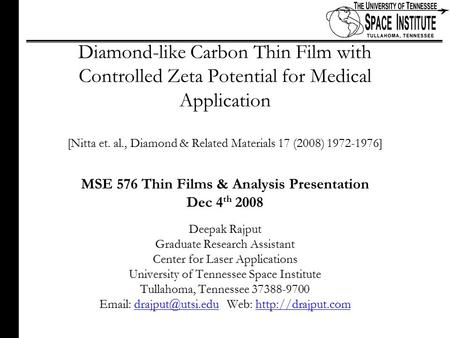 1 of xx Diamond-like Carbon Thin Film with Controlled Zeta Potential for Medical Application [Nitta et. al., Diamond & Related Materials 17 (2008) 1972-1976]