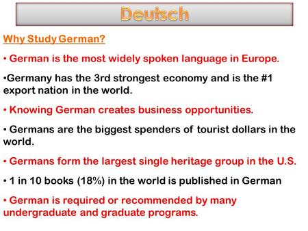 Deutsch Why Study German?