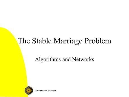 The Stable Marriage Problem Algorithms and Networks.