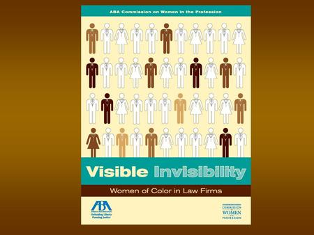 Visible Invisibility Women of Color in Law Firms.