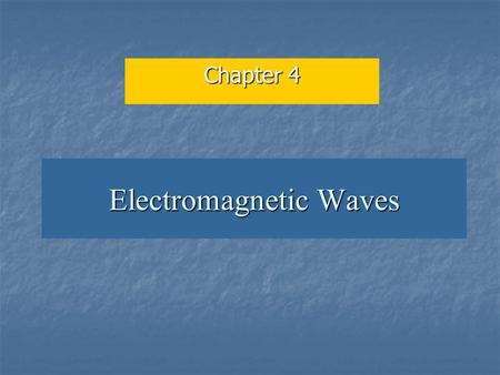 Electromagnetic Waves Chapter 4. 21.11 Introduction: Maxwell's equations Electricity and magnetism were originally thought to be unrelated Electricity.
