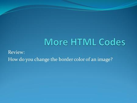 Review: How do you change the border color of an image?