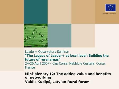 "Leader+ Observatory Seminar ""The Legacy of Leader+ at local level: Building the future of rural areas"" 24-26 April 2007 - Cap Corse, Nebbiu e Custera,"