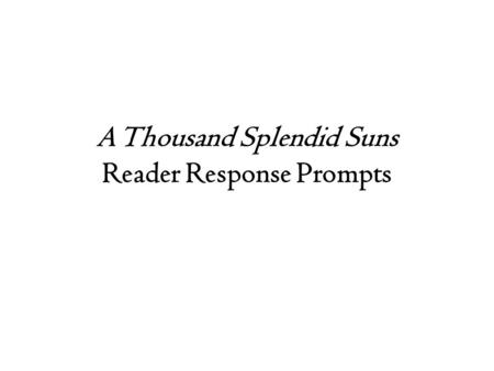 extended learning activities ppt video online  a thousand splendid suns reader response prompts