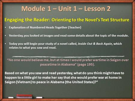 Module 1 – Unit 1 – Lesson 2 Engaging the Reader: Orienting to the Novel's Text Structure Explanation of Numbered Heads Together (Teacher) Explanation.
