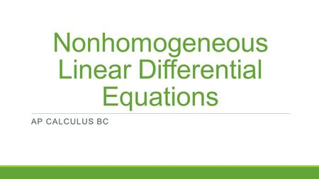 Nonhomogeneous Linear Differential Equations