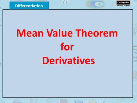 Differentiation Mean Value Theorem for Derivatives.