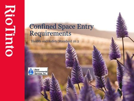 Confined Space Entry Requirements Health and Safety Standard 16.2.